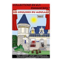 Esprit Composite - Livre - BD - Les Coulisses du Moulage - Tome 3